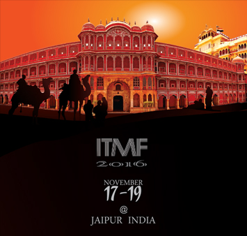 ITMF Annual Conference 2016 November 17 -19 Jaipur India